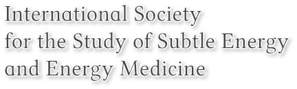 International Society  for the Study of Subtle Energy and Energy Medicine